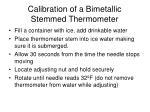 calibration of a bimetallic stemmed thermometer