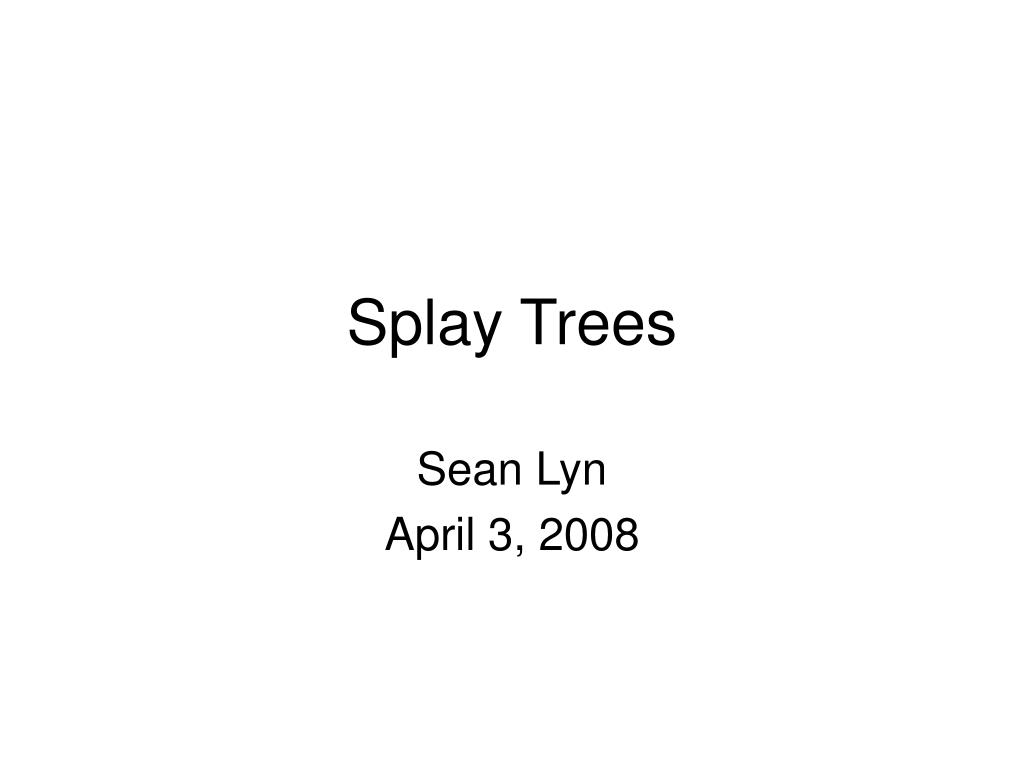splay trees l.
