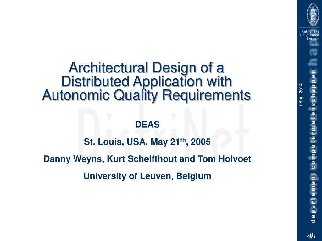 architectural design of a distributed application with autonomic quality requirements l.