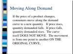 moving along demand