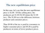 the new equilibrium price