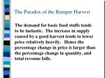 the paradox of the bumper harvest