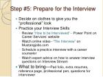 step 5 prepare for the interview