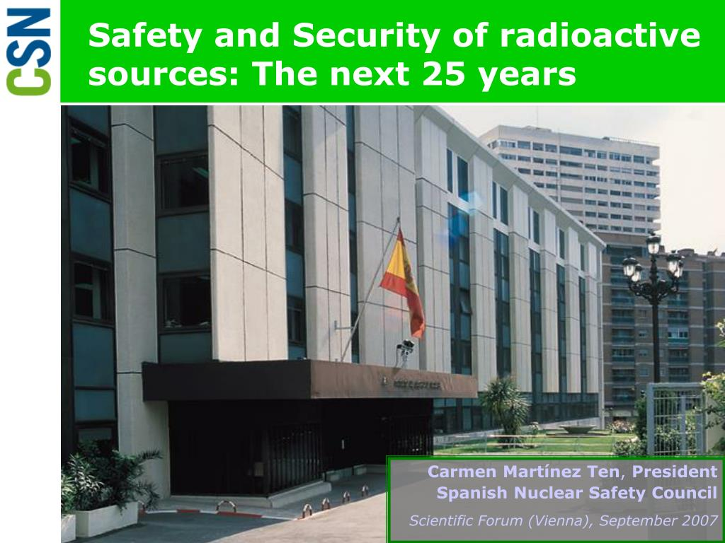 safety and security of radioactive sources the next 25 years l.