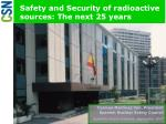 safety and security of radioactive sources the next 25 years