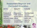 assessment regimes and curriculum innovation