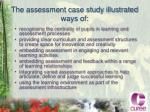 the assessment case study illustrated ways of