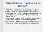 advantages of timeboxing an iteration