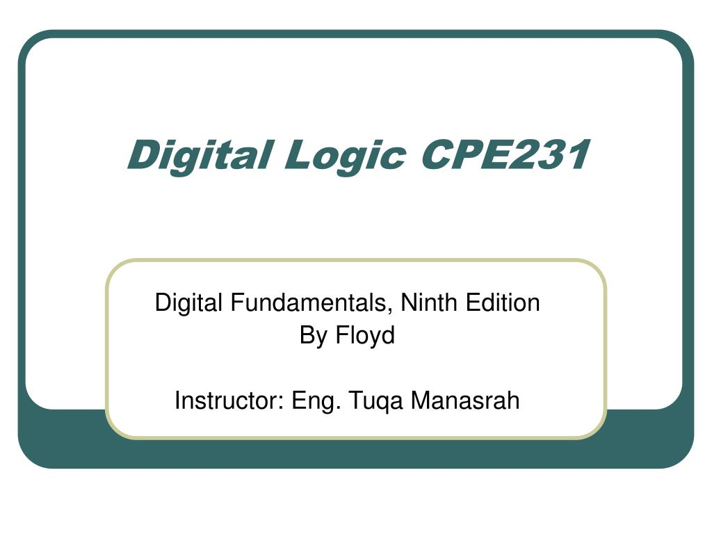 digital logic cpe231 l.