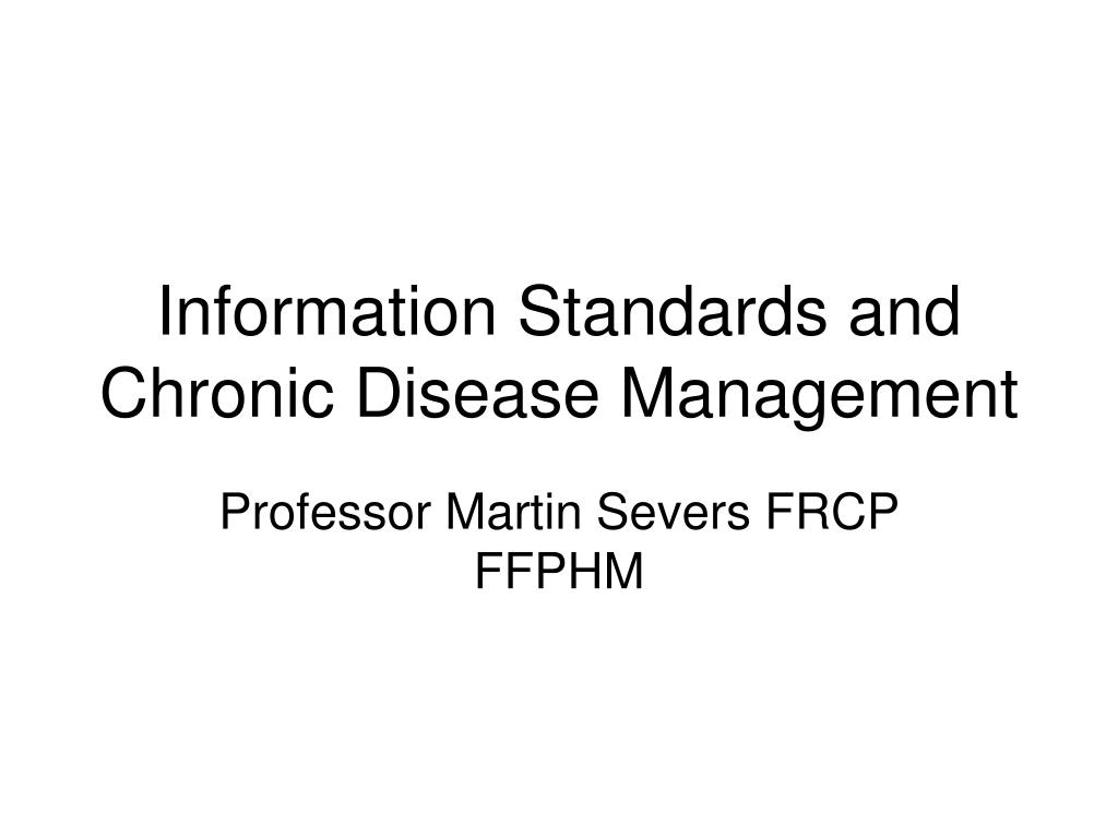 information standards and chronic disease management l.