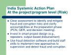 india systemic action plan at the project program level risk