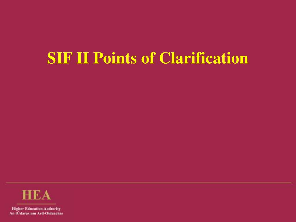 sif ii points of clarification l.