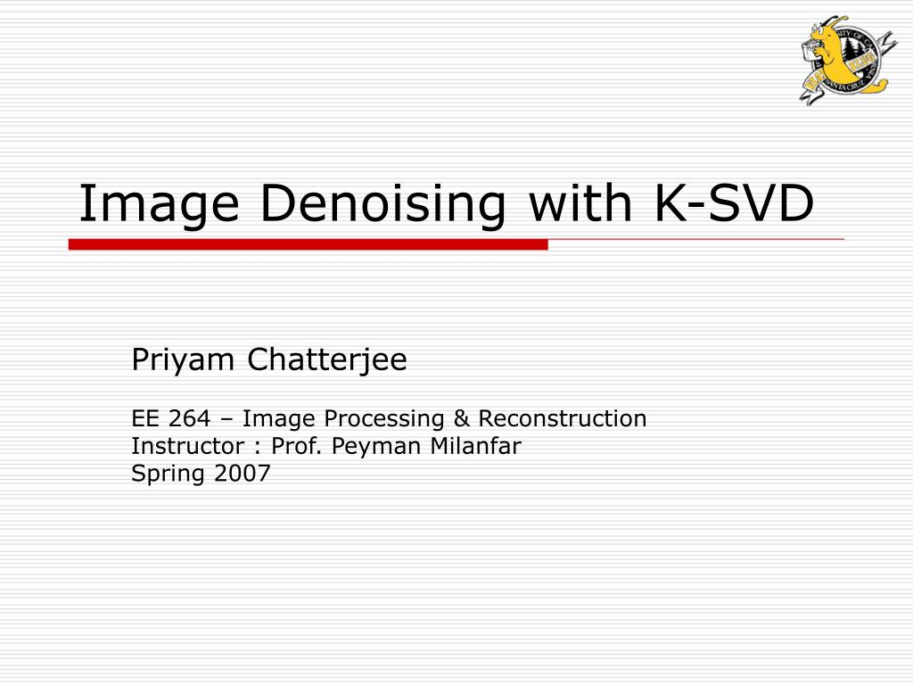 image denoising with k svd l.