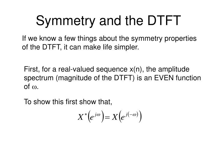 symmetry and the dtft n.