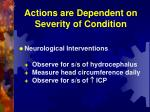 actions are dependent on severity of condition27
