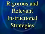 rigorous and relevant instructional strategies