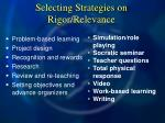 selecting strategies on rigor relevance87