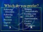 which do you prefer96