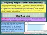 frequency response of the basic elements