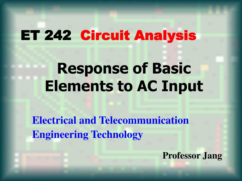 response of basic elements to ac input l.