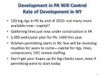 development in pa will control rate of development in ny