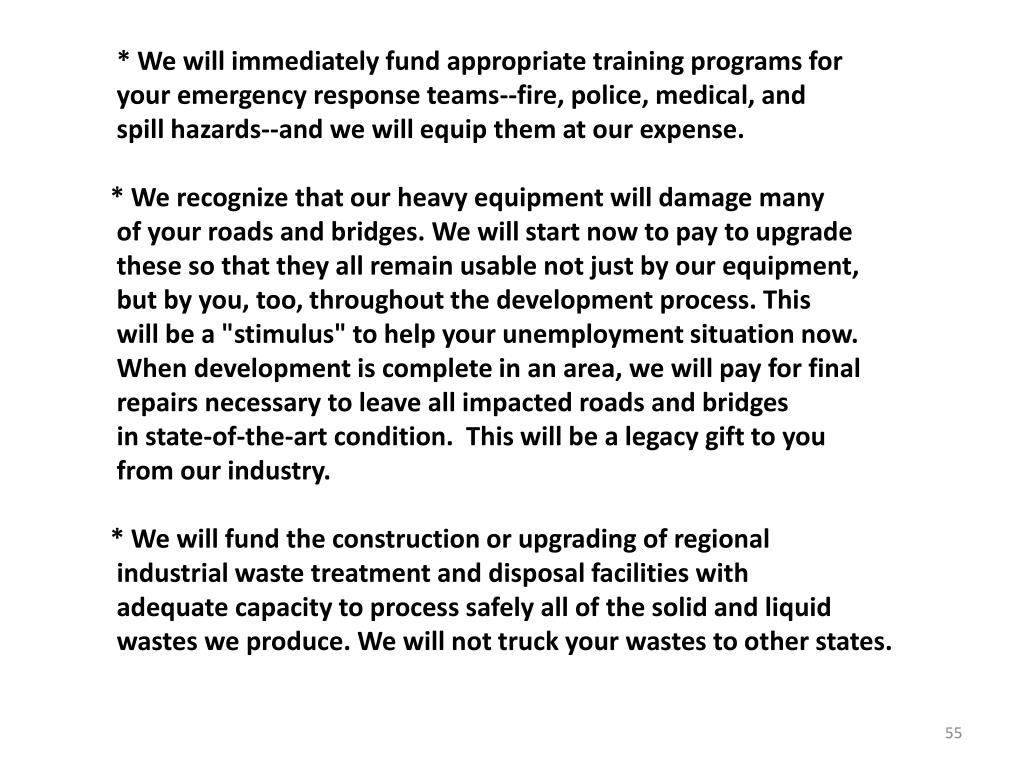 * We will immediately fund appropriate training programs for