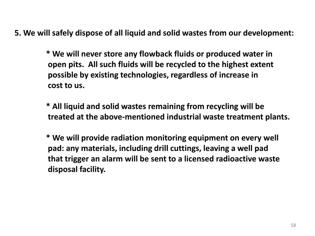5. We will safely dispose of all liquid and solid wastes from our development: