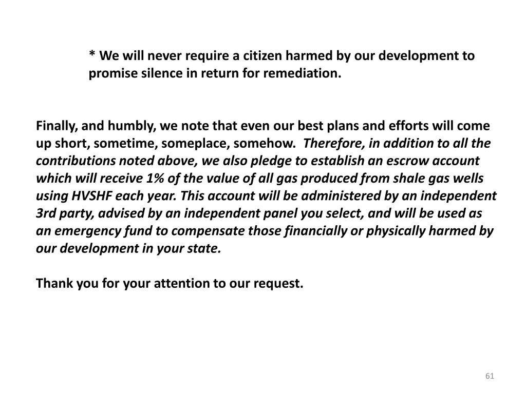 * We will never require a citizen harmed by our development to