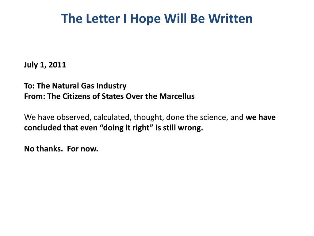 The Letter I Hope Will Be Written