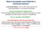 what is acceptable level of risk for a communal industry