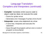 language translation compilers and interpreters continued