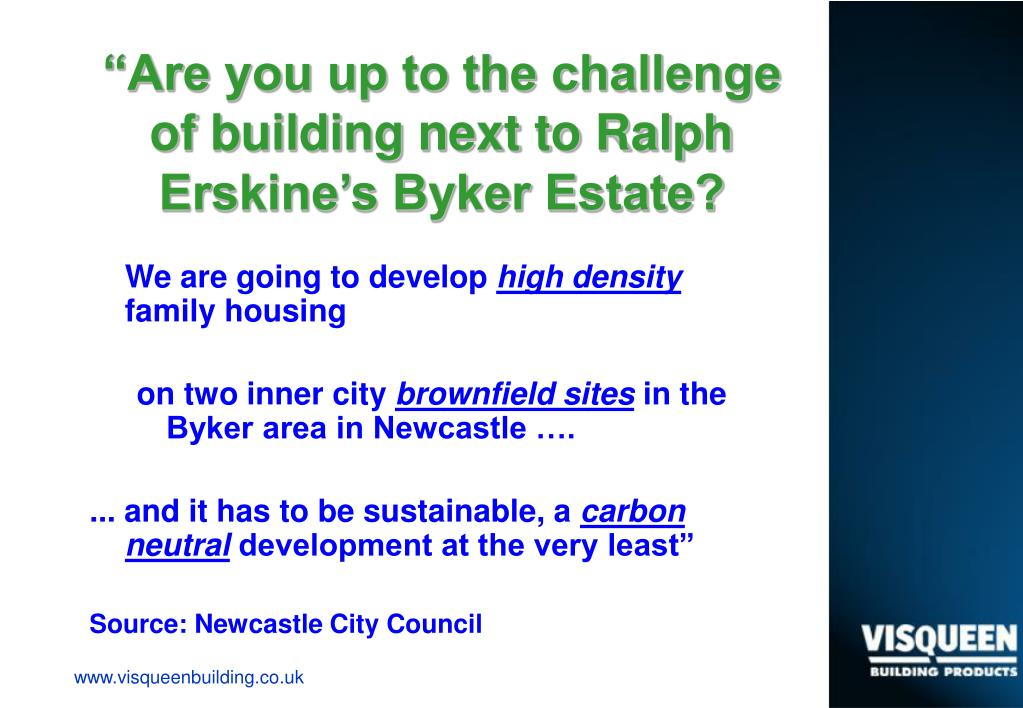 """""""Are you up to the challenge of building next to Ralph Erskine's Byker Estate?"""