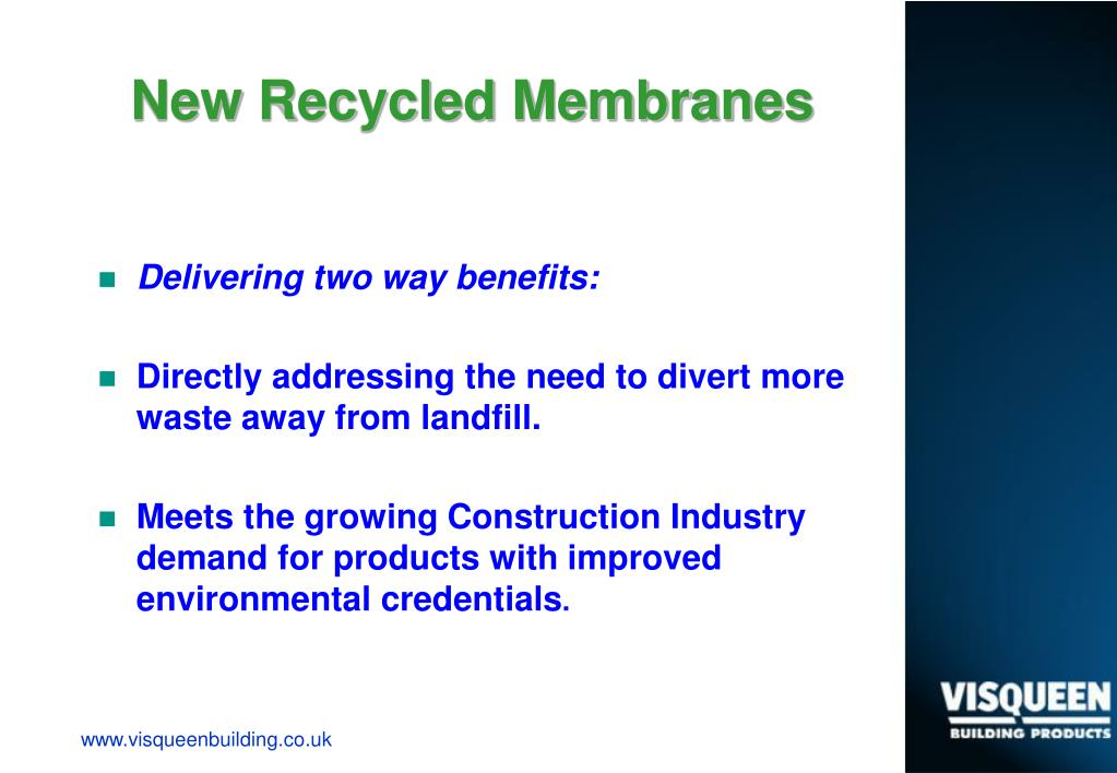 New Recycled Membranes