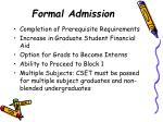 formal admission
