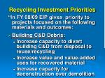 recycling investment priorities