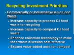 recycling investment priorities7