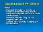 recycling investment priorities9