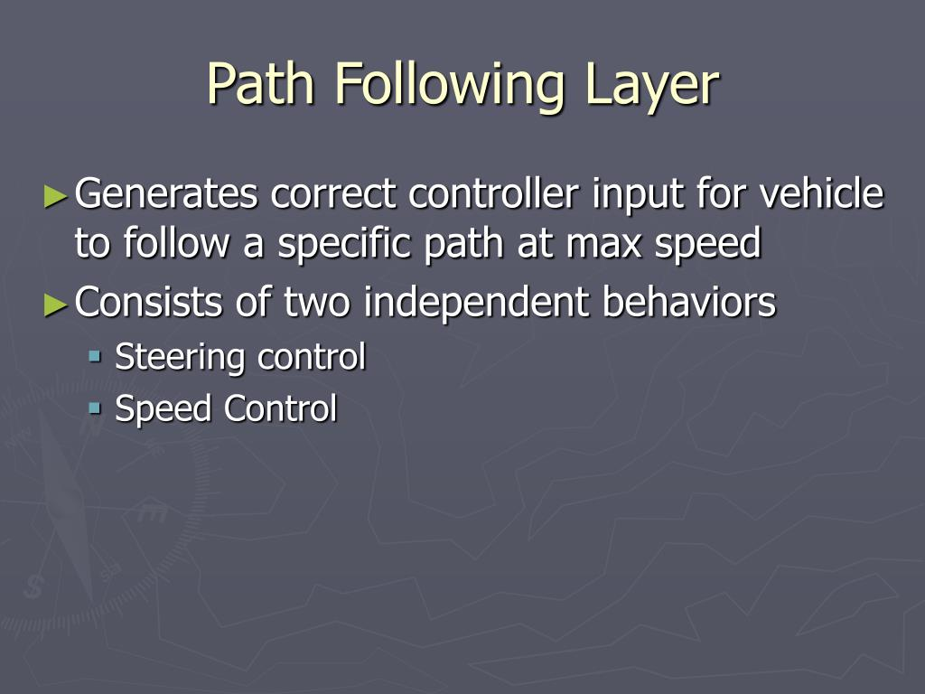 Path Following Layer