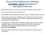 my list of good reasons for prohibiting immediate intense exploitation of gas shales in new york