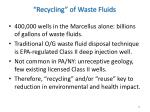 recycling of waste fluids