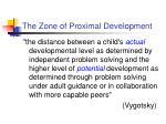 the zone of proximal development