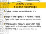 leading change it s about relationships