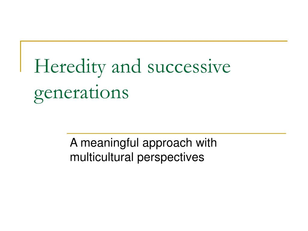 heredity and successive generations l.