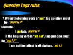 question tags rules10
