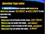 question tags rules6