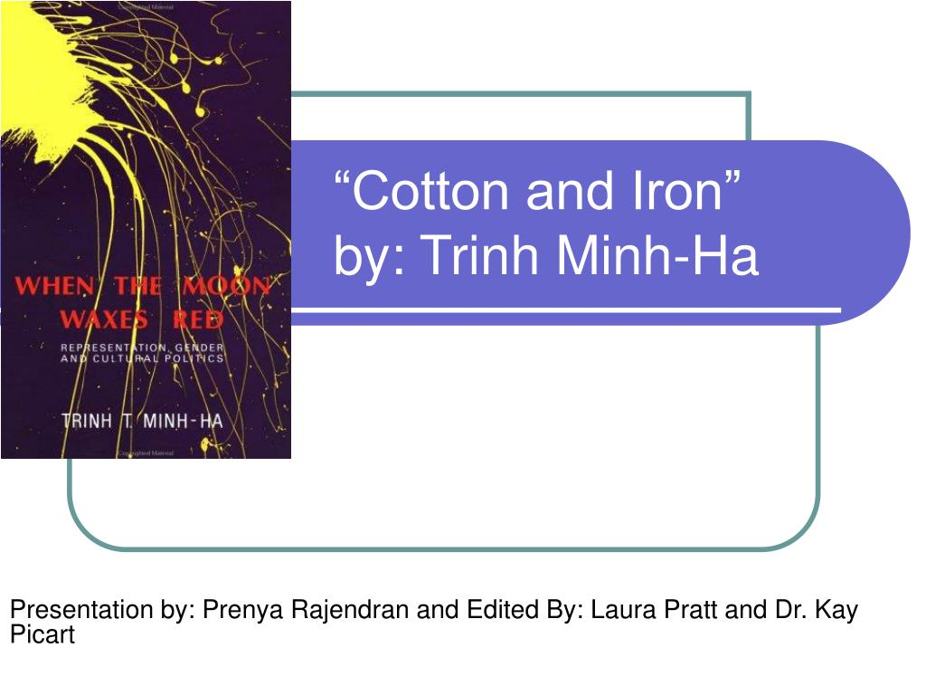 cotton and iron by trinh minh ha l.