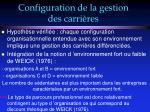 configuration de la gestion des carri res