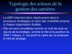 typologie des acteurs de la gestion des carri res43