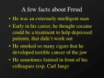 a few facts about freud