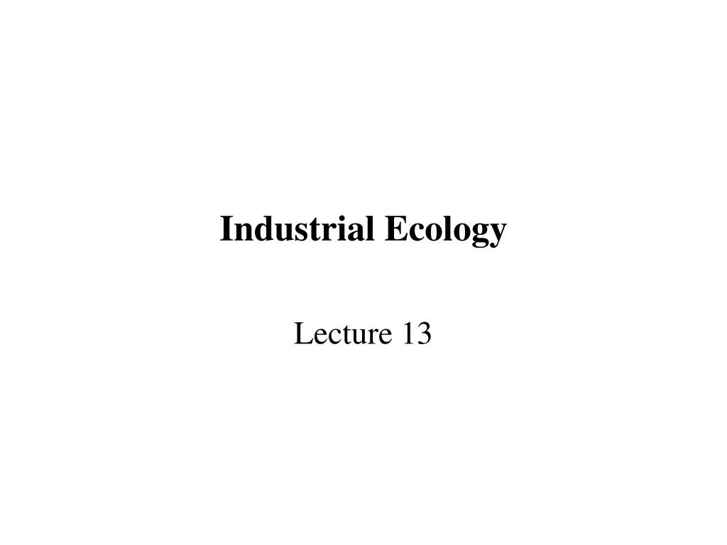 industrial ecology l.